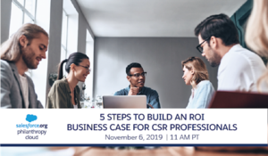 LIVE WEBINAR Learn How to Build a Business Case to Back the ROI on Your CSR