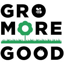 Gro-more-good