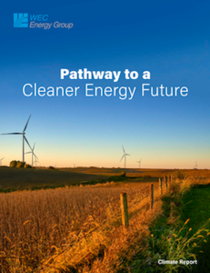 WEC Energy Group Report Details Pathway to Cleaner Energy Future