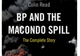 Bp_and_the_macando_spill_csrlive